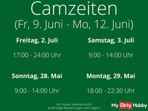 Camming times from Fri., 9. June till Mon., 12. June