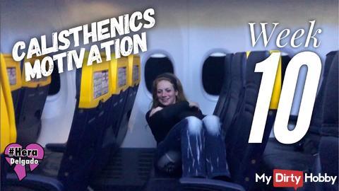 Calisthenics Motivation: Week #10
