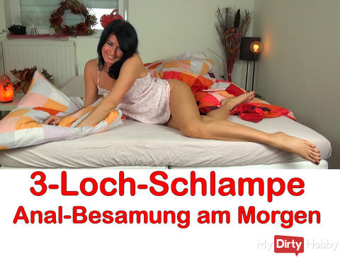 "Neues Video: ""3-Loch Schlampe! Anal Besamung am Morgen"""