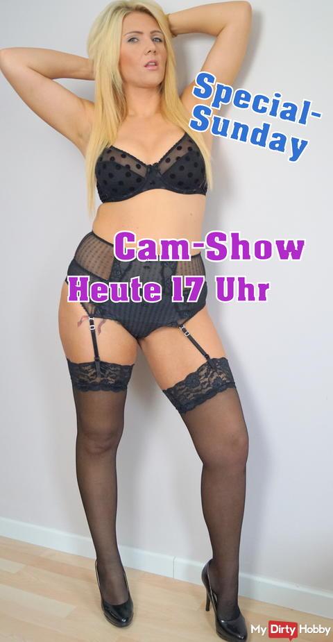 Special-Sunday! Heute Cam-Show!