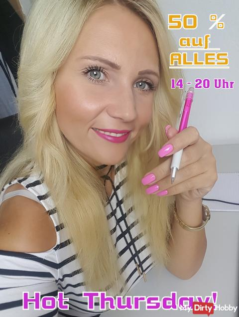 50 % auf ALLES! Hot Thursday!