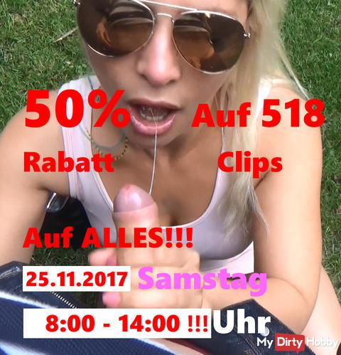 Noch 1 STD! 50% Rabatt AUF ALLES von 8:00-14:00 Uhr am 25.11.2017 Samstag! AUF 518 CLIPS!!!+ 3746 Bilder!!.
