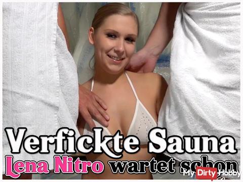 VERFICKTE Sauna - LENA NITRO waiting