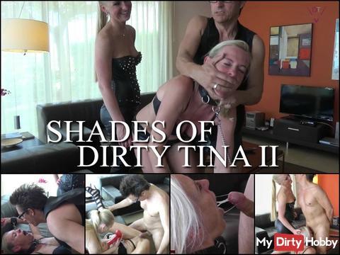 Shades of Dirty-Tina  PART 2