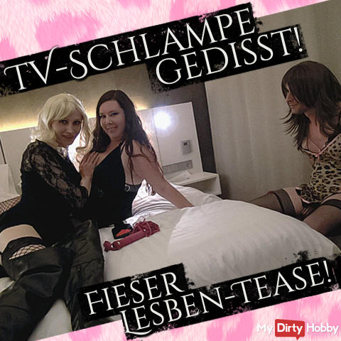 TV bitch dissed! Fieser Lesbian Tease!