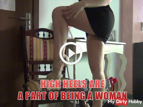 high heels are a part of being a woman