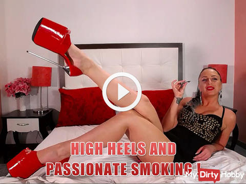 High heels and passionate smoking !