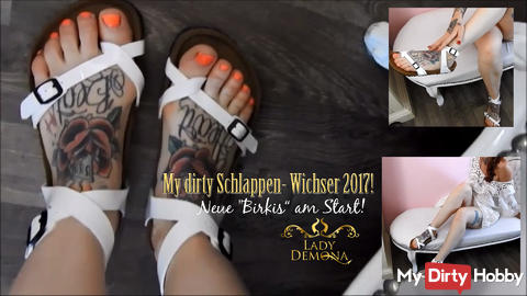"""My dirty Schlappenwichser 2017! New """"Birkis"""" for my fetish heart!   By Lady_Demona"""