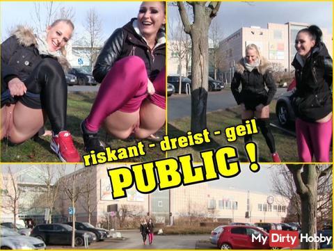 risky - brazen - horny PUBLIC!