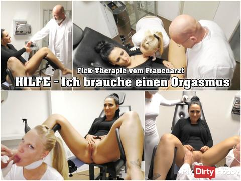 Help - Fick therapy from the gynecologist!
