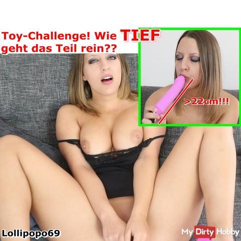 Toy Challenge! wie TIEF bekomme ich das Teil rein???!