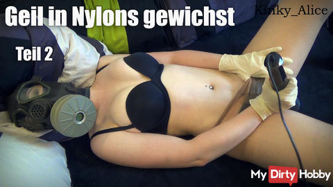 Horny wanked in nylons - Part 2 - Magic wand & surgical gloves