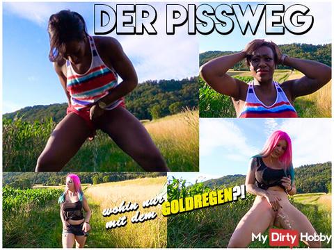 the Pissweg