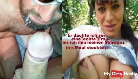 He thought I Be A Woman / Until I Him my dick in mouth Infected And Vollrotzte)