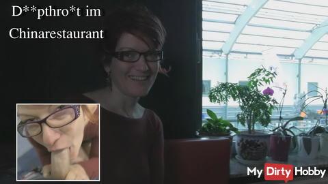 Deepthroat im Chinarestaurant